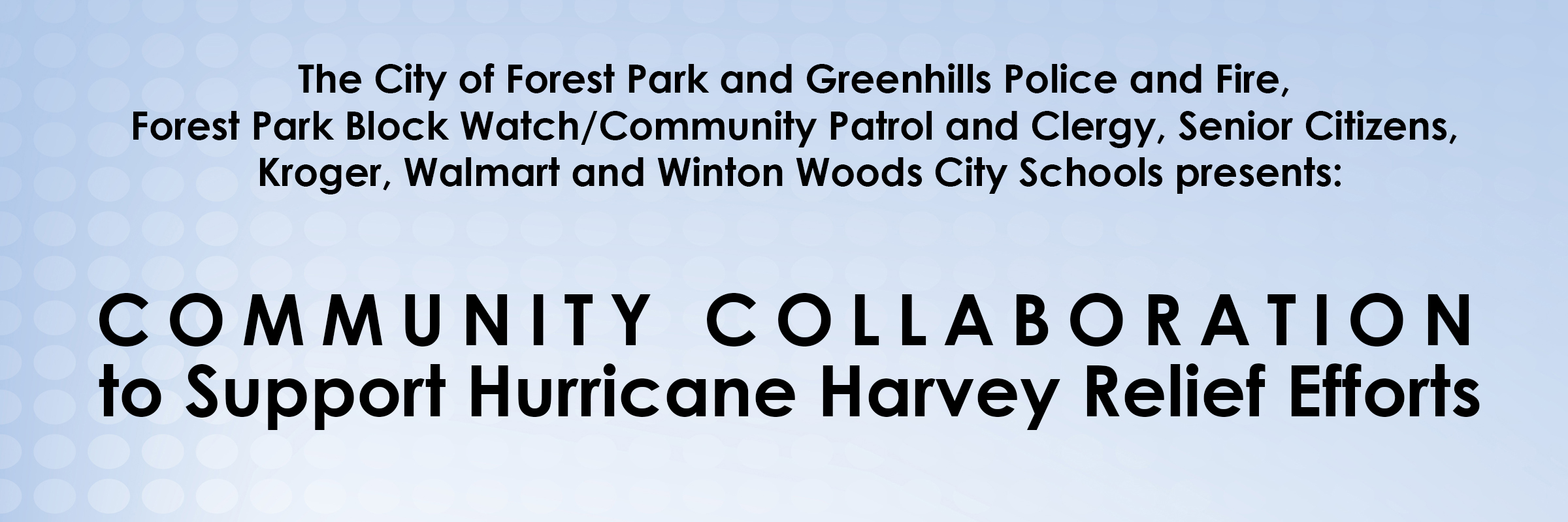 Community Collaboration to Support Hurricane Harvey Relief Efforts
